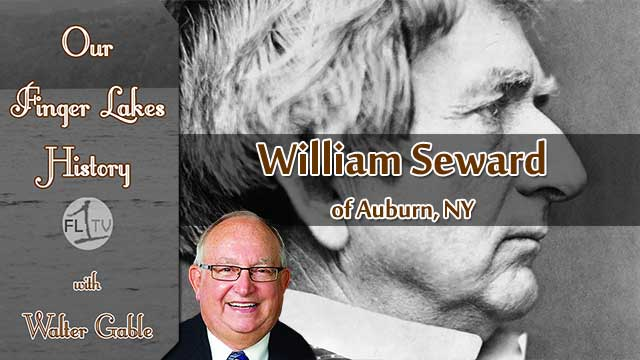 William Seward of Auburn, NY .::. Our Finger Lakes History