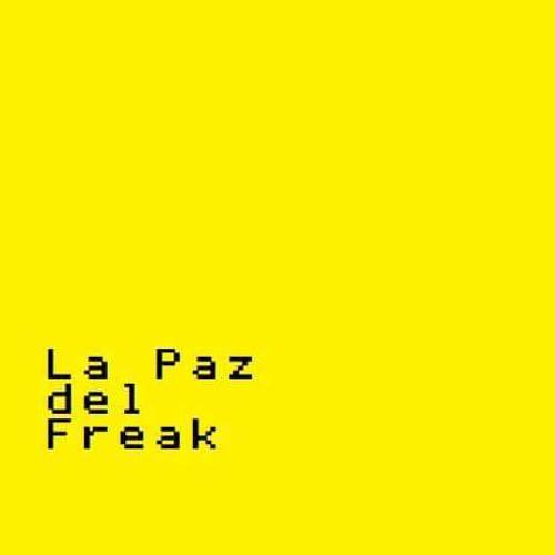 La Paz del Freak