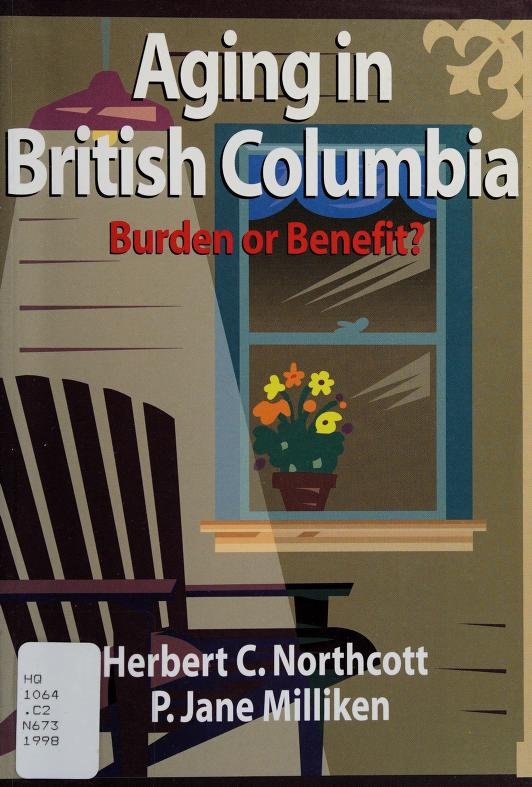 Aging in British Columbia by Northcott, Herbert C.