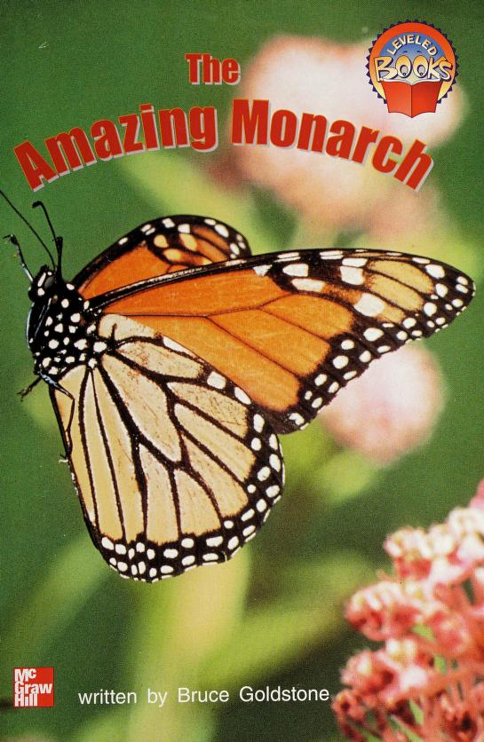 The Amazing Monarch (McGraw-Hill Reader) by Bruce Goldstone