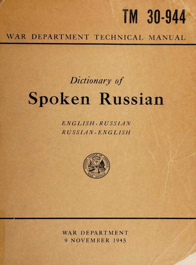 Dictionary of spoken Russian by United States. War Dept.
