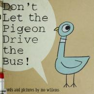 Cover of: Don't Let the Pigeon Drive the Bus! | Mo Willems