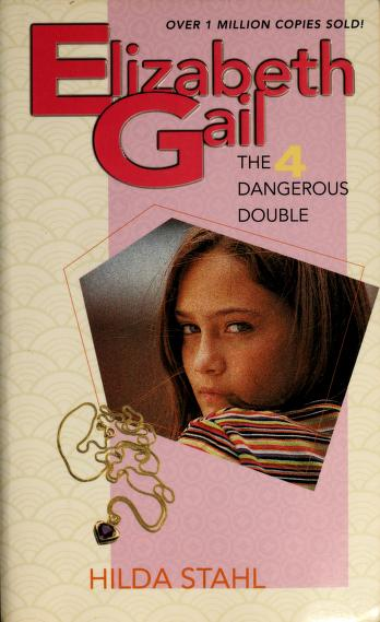 The Dangerous Double by Hilda Stahl