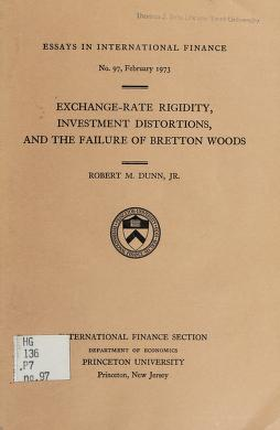 Cover of: Exchange-rate rigidity, investment distortions, and the failure of Bretton Woods | Robert M. Dunn
