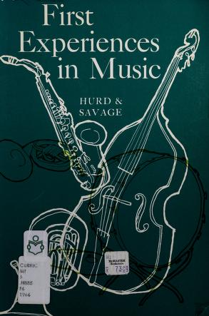 Cover of: First experiences in music | Lyman C. Hurd