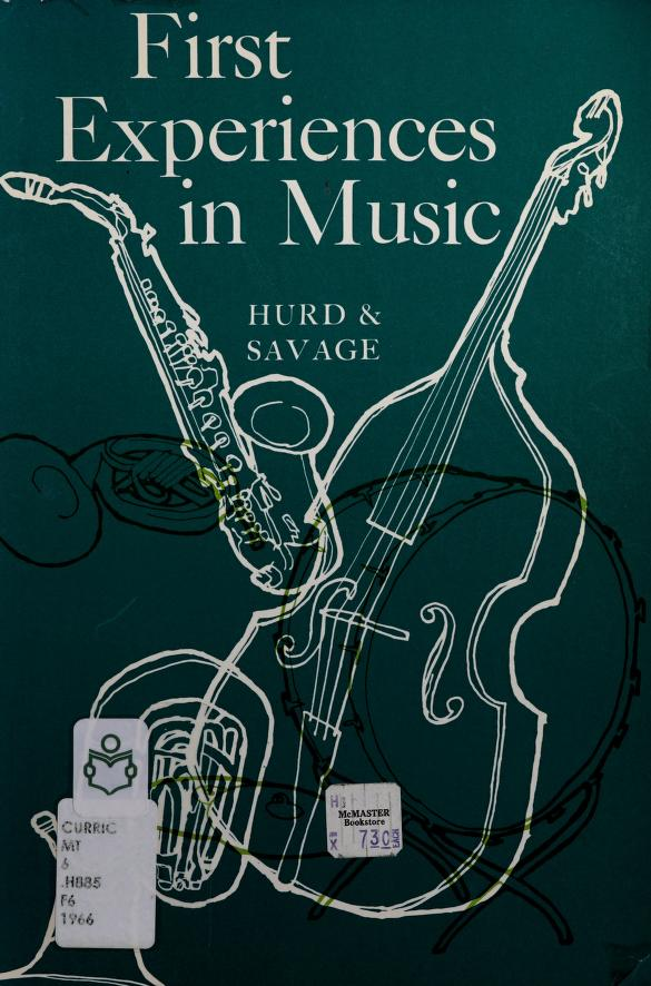 First experiences in music by Lyman C. Hurd