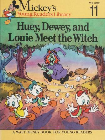 Cover of: Huey, Dewey and Louie Meet the Witch (Mickey's Young Readers Library) | Walt Disney Productions, Jean Little