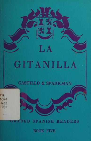 La gitanilla by Miguel de Cervantes Saavedra