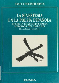 Cover of: La sinestesia en la poesía española | Ursula Doetsch Kraus