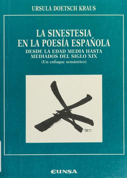 La sinestesia en la poesía española by Ursula Doetsch Kraus