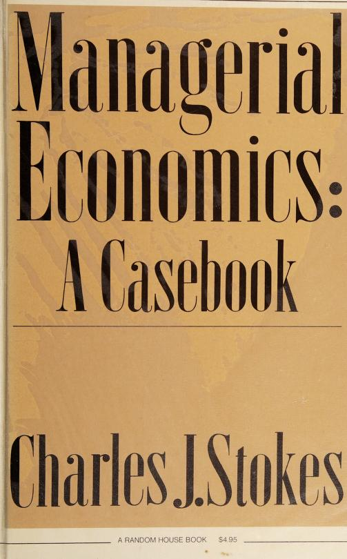 Managerial economics by Charles J. Stokes