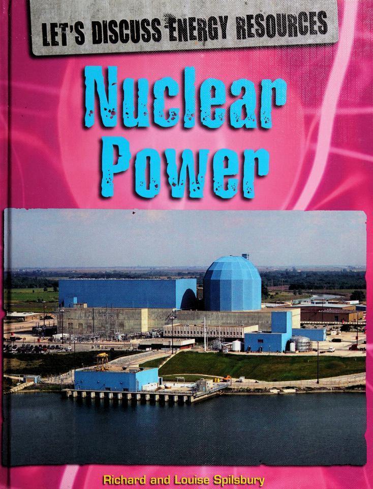 Nuclear power by Richard Spilsbury