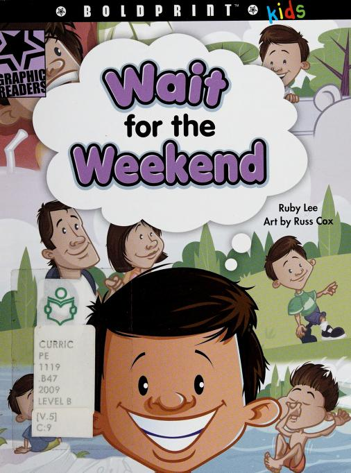 Wait for the weekend by Ruby Lee