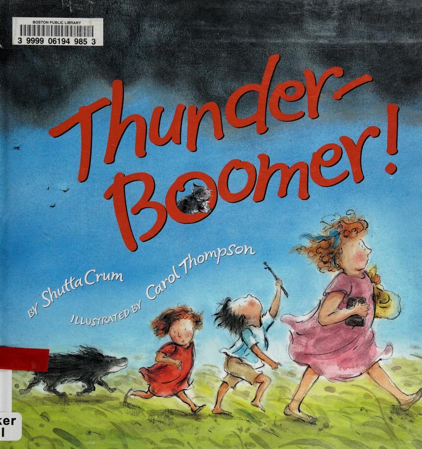 Thunder-Boomer! by Shutta Crum