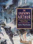 Cover of: The unknown Arthur